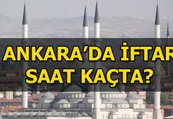 Ankarada iftar saat kaçta 28 Mayıs Ankara iftar vakti