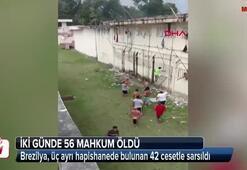 Brezilyada 2 günde 55 mahkum öldü