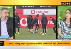 Serdar Sarıdağ: Abdullah Avcı ile Beşiktaş yönetimi görüştü