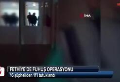 Fethiyedeki fuhuş operasyonunda 11 tutuklama