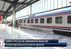 Tarihi yolculuk Ankarada başladı