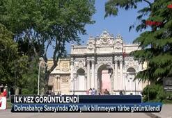 Dolmabahçe Sarayında 200 yıllık bilinmeyen türbe
