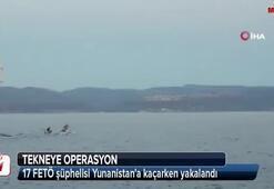 17 FETÖ şüphelisi Yunanistana kaçarken yakalandı