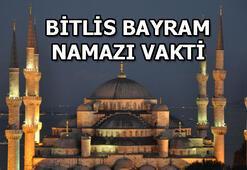 Bitliste bayram namazı saat kaçta Bitlis bayram namazı vakti