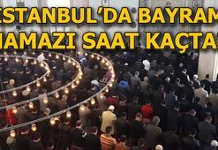 İstanbul bayram namazı vakti İstanbulda bayram namazı saat kaçta kılınacak