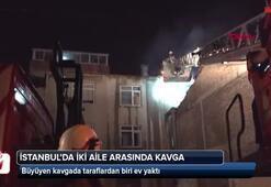 Kavgada evi yaktı