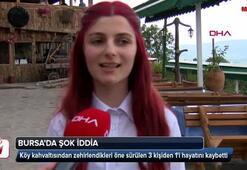 Bursada şok iddia Köy kahvaltısı 3 kişiden 1ini öldürdü