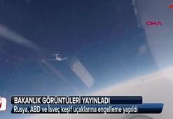 Rusya, ABD ve İsveç keşif uçaklarına engelleme yapıldı