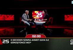 O geceden sonra Ahmet Kaya ile görüştünüz mü