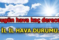 Bugün hava kaç derece Ankara, İstanbul, İzmir hava durumu