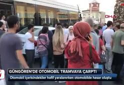 Güngörende otomobil tramvaya çarptı