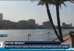 Mursinin mezarını sadece İsrail kanalının görüntülemesine izin verdiler
