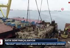 Bereket isimli batık gemi parçalanıyor