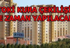 TOKİ İstanbul kura çekimi tarihi belli oldu 2019 TOKİ İstanbul kura çekimi