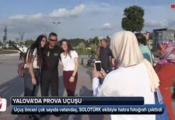 SOLOTÜRK, Yalovada prova uçuşu yaptı