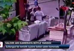 Sultangazi'de temizlik işçisine baltalı saldırı kamerada