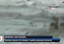 Denizde akıntıya kapıldılar...Can pazarı kamerada