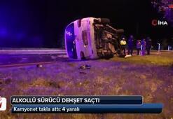 Alkollü sürücü dehşet saçtı... Kamyonet takla attı: 4 yaralı