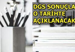 DGS sonuçları ne zaman açıklanacak ÖSYM duyurdu...