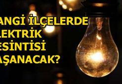 6 Temmuz planlı elektrik kesintileri Elektrikler ne zaman gelecek