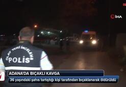 Adana bıçaklı kavga: 1 ölü