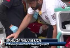 Kontrolden çıkan ambulans tabela direğine çarptı