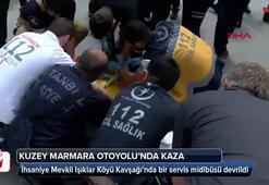 Kuzey Marmara Otoyolunda servis midibüsü devrildi