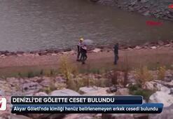 Denizlide gölette ceset bulundu