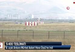 S-400 teslimatında 8. uçak Ankaraya geldi