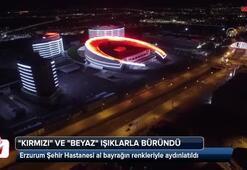 Erzurum Şehir Hastanesi al bayrağın renkleriyle aydınlatıldı