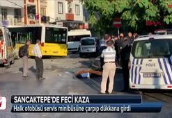 Halk otobüsü servis minibüsüne çarpıp dükkana girdi