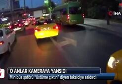 Şişlide minibüs şoförü taksiciyi darp etti