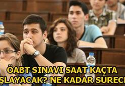 KPSS ÖABT sınavı saat kaçta başlayacak ÖABT sınavı kaç saat sürecek