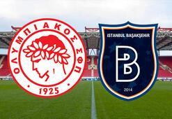 Olympiakos Başakşehir maçı ne zaman saat kaçta hangi kanalda (Şampiyonlar Ligi eleme maçı)