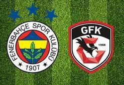 Fenerbahçe Gazişehir Gaziantep maçı ne zaman saat kaçta hangi kanalda