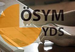 2019 YDS/2 sınav giriş (yerleri) belgeleri yayımlandı mı YDS sınavı ne zaman
