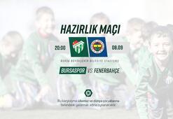 Fenerbahçe, Bursaspor ile hazırlık maçında karşılaşacak