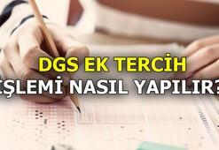 DGS ek tercihler başladı mı DGS ek yerleştirme sonuçları ne zaman açıklanacak