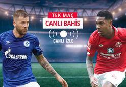 Schalke 04 - Mainz canlı bahis heyecanı Misli.com