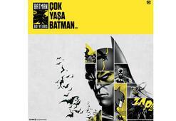 Warner Bros. & Lisans A.Ş.den 80. yıl kutlaması Çok yaşa Batman