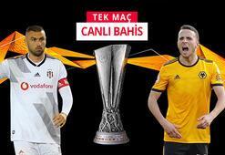 Beşiktaş - Wolverhampton maçı canlı bahis heyecanı Misli.comda