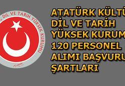 Atatürk Kültür, Dil ve Tarih Yüksek Kurumu 120 sözleşmeli personel alımı başvuru şartları