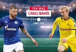 Schalkenin konuğu Borussia Dortmund Kritik maçta canlı bahisle Misli.comda...