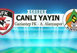 Gaziantep FK - Alanyaspor (CANLI)