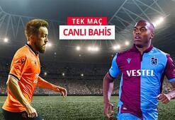 Kritik Başakşehir-Trabzonspor maçının canlı bahis heyecanı Misli.comda