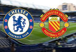 İngiltere Kupasında dev buluşma Chelsea-Manchester United maçı saat kaçta hangi kanalda