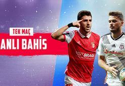 Braga - Beşiktaş maçı canlı bahis heyecanı Misli.comda