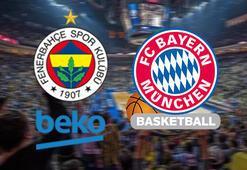Fenerbahçe Beko-Bayern Münih maçı ne zaman saat kaçta hangi kanalda