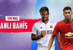 Sheffield United-Manchester United karşılaşması canlı bahisle Misli.comda