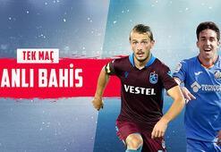 Trabzonspor - Getafe maçı canlı bahis heyecanı Misli.comda